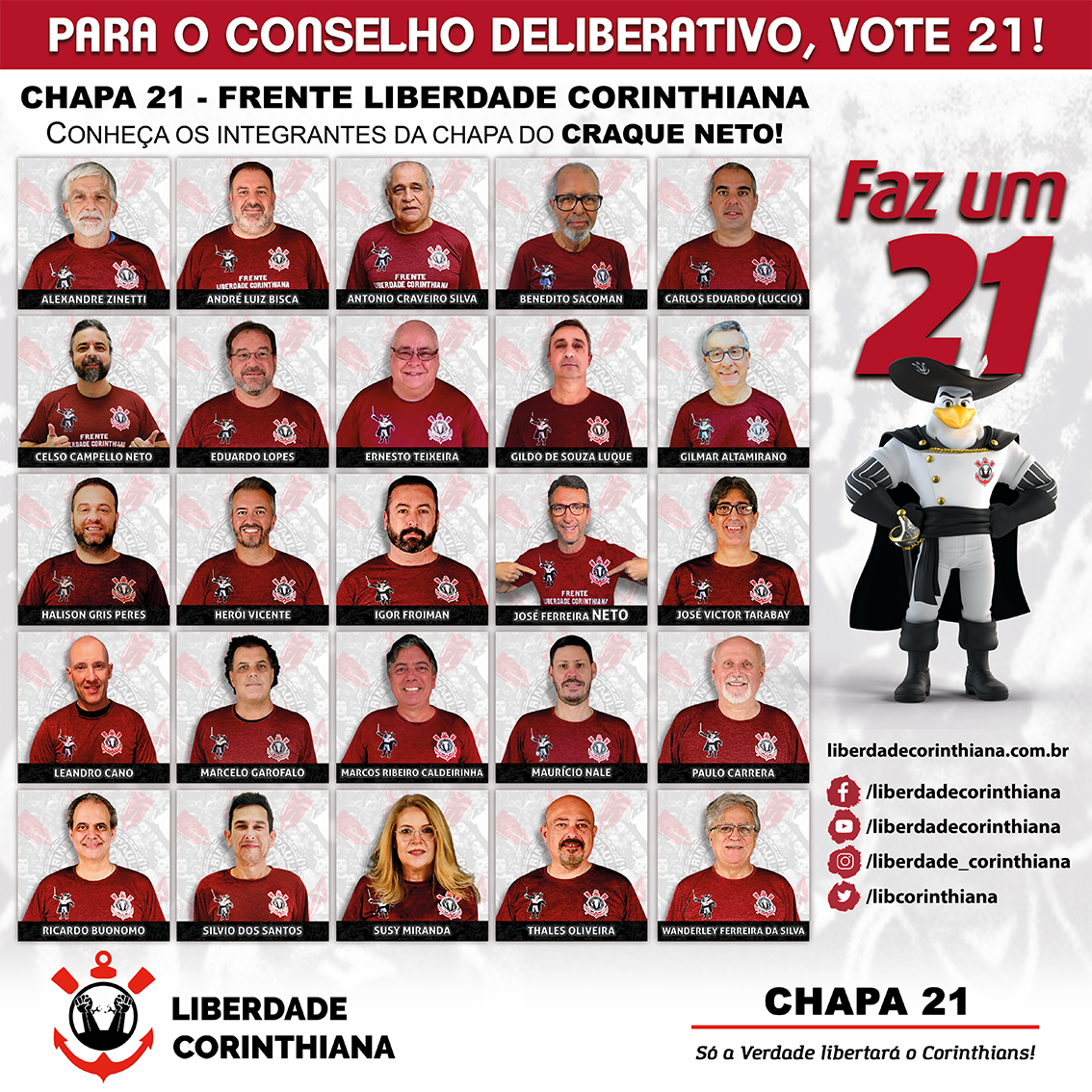 INTEGRANTES DA CHAPA 21 - FRENTE LIBERDADE CORINTHIANA